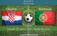 Meilleures cotes et pronostic du match Croatie-Portugal en 1/8 de finale de l'Euro 2016, le 25/06 à Lens, 21h