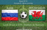 Analyse et pronostic de Russie-Pays de Galles : 3ème journée du groupe B de l'Euro 2016