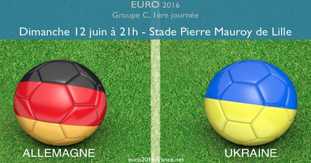 Allemagne-Ukraine, première journée du groupe C de l'Euro 2016
