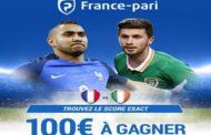 Concours gratuit avec France-pari : Quel sera le score exact de France/Irlande? 100€ sont en jeu !