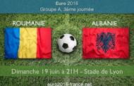 Pronostic du match Roumanie-Albanie comptant pour la 3ème journée du groupe A de l'Euro 2016