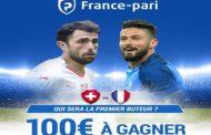 Concours de pronostics gratuit sur Suisse - France : 100€ offerts par France-Pari.fr à gagner