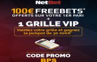 Bonus NetBet sport : Profitez de 105€ sur vos paris sportifs +1 grille VIP sans dépôt avec le code promo NetBet
