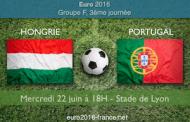 Pronostic du match Hongrie-Portugal comptant pour la 3ème journée du groupe F de l'Euro 2016