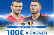 Concours Facebook Gratuit : Quel sera le premier buteur de Pays de Galles/Belgique? 100€ à gagner !